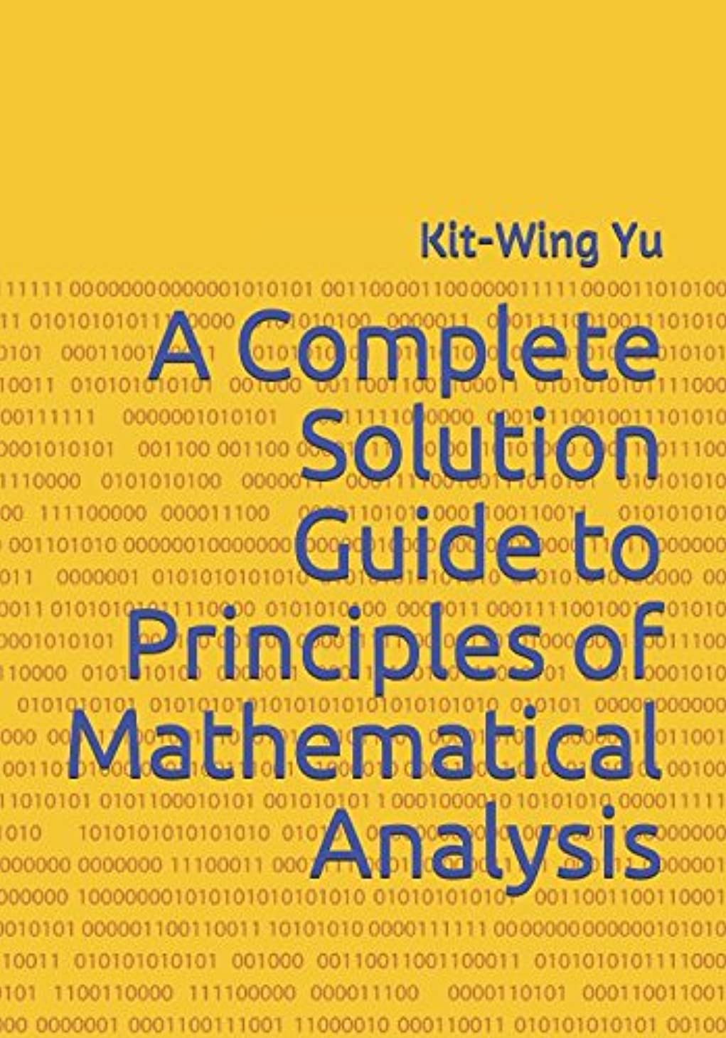 ラリー報復野ウサギA Complete Solution Guide to Principles of Mathematical Analysis