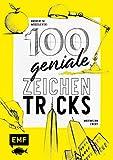 100 geniale Zeichentricks: Von der Hilfslinie bis zur Szenerie - Andreas M. Modzelewski