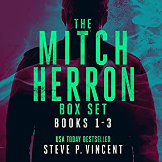 The Mitch Herron Series: Books 1-3                   By:                                                                                                                                 Steve P. Vincent                               Narrated by:                                                                                                                                 Tom Jordan                      Length: 10 hrs and 9 mins     1 rating     Overall 5.0