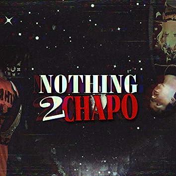 NOTHING2CHAPO