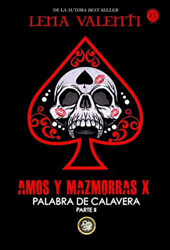 AMOS Y MAZMORRAS X (Spanish Edition)