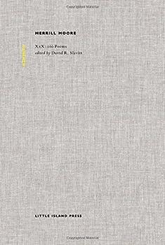 Merrill Moore  XxX  100 Poems  Memento