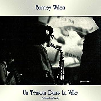 Un Témoin Dans La Ville (Remastered 2019)