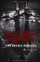 Suicidio atemporal, una estafa maestra (Spanish Edition)