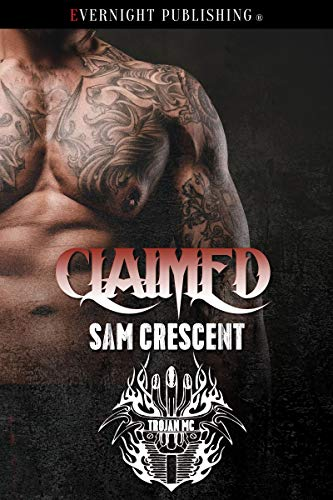 Claimed (Trojans MC Book 10)