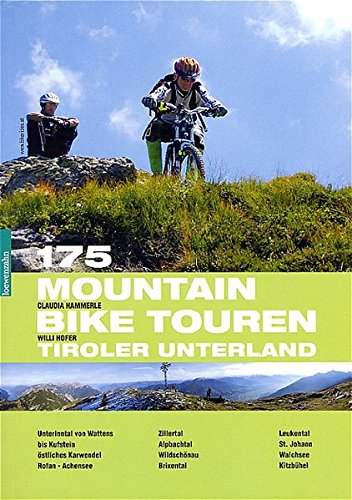 175 Mountainbiketouren Tiroler Unterland
