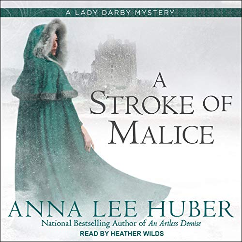 A Stroke of Malice Audiobook By Anna Lee Huber cover art