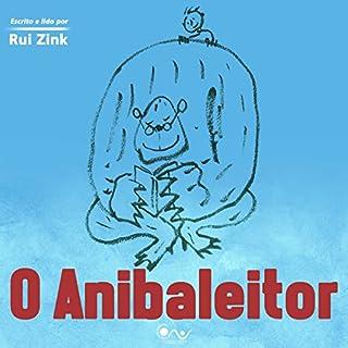 O Anibaleitor [The Anibaleitor] audiobook cover art