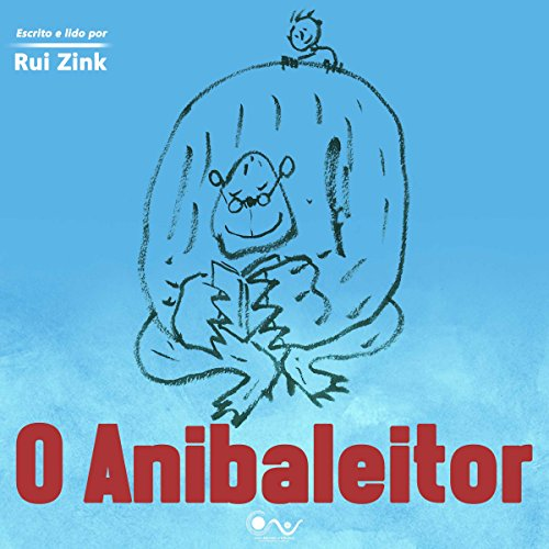 O Anibaleitor [The Anibaleitor] audiobook cover art