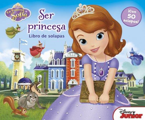 La Princesa Sofía. Libro de solapas (Disney. Princesa Sofía)