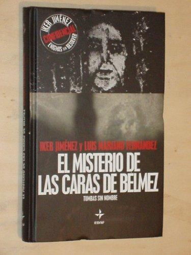 EL MISTERIO DE LAS CARAS DE BÉLMEZ - TUMBAS SIN NOMBRE (Con DVD)