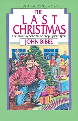The Last Christmas (Spirit Flyer Series, Band 5)