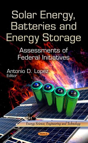 Solar Energy, Batteries & Energy Storage: Assessments of Federal...