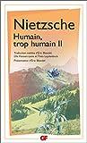 Humain, trop humain - Tome 2