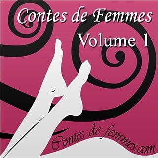 Contes de Femmes Volume 1                    Durée : 1 h et 49 min     2 notations     Global 2,0