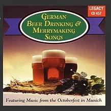 German Beer Drinking & Merrymaking Songs