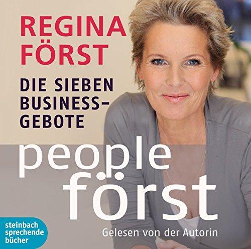 People Först: Die 7 Business-Gebote. Autorisierte Hörfassung