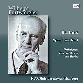 ブラームス : 交響曲 第1番 | ハイドンの主題による変奏曲 (Brahms : Symphonie Nr.1 | Variationen uber ein Thma von Haydn / Wilhelm Furtwangler | NDR...