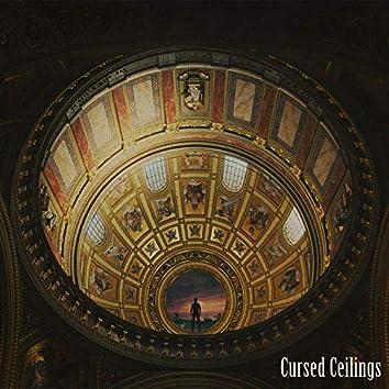 Cursed Ceilings