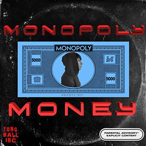 Monopoly Money [Explicit]