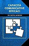 Capacità comunicative efficaci (Italian Edition)