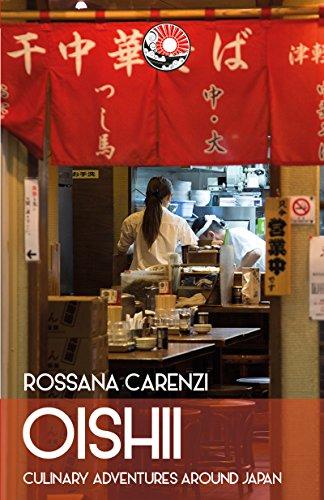 OISHII: culinary adventures around Japan (Italian Edition)