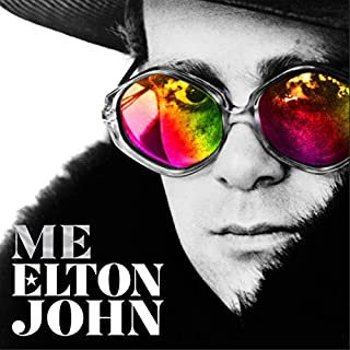 Me                   By:                                                                                                                                 Elton John                               Narrated by:                                                                                                                                 Elton John                      Length: Not Yet Known     Not rated yet     Overall 0.0