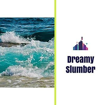 Dreamy Slumber
