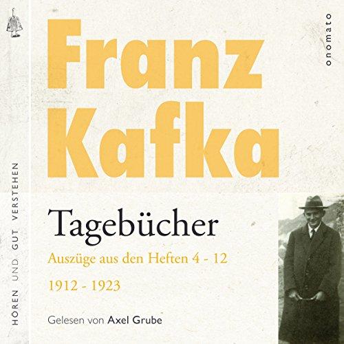 Franz Kafka: Tagebücher - Auszüge aus den Heften 4-12 von 1912-1923 Titelbild