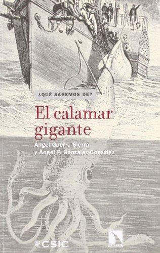 Calamar Gigante El (¿Qué sabemos de?)