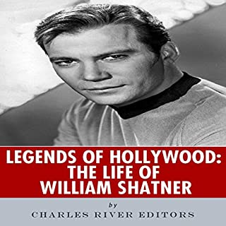Legends of Hollywood: The Life of William Shatner audiobook cover art