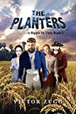 The Planters: A Ripple In Time Book...