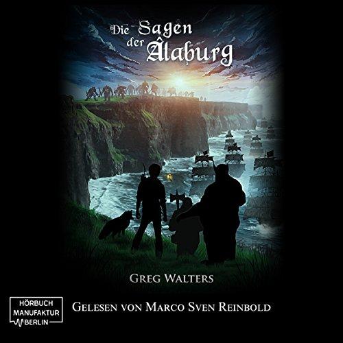 Die Sagen der Alaburg     Die Farbseher Saga 4              Autor:                                                                                                                                 Greg Walters                               Sprecher:                                                                                                                                 Marco Sven Reinbold                      Spieldauer: 9 Std. und 32 Min.     408 Bewertungen     Gesamt 4,7