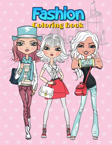 Fashion Coloring Book: Kids and Teens With Gorgeous Fun Fashion Style & Other Cute Designs.