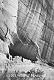2021 Weekly Planner: Ansel Adams Canyon de Chelly 2021 Weekly Planner for Photographers, Archaeologists, First Peoples and Western History Buffs