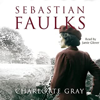 Charlotte Gray                   By:                                                                                                                                 Sebastian Faulks                               Narrated by:                                                                                                                                 Jamie Glover                      Length: 16 hrs and 39 mins     153 ratings     Overall 4.1