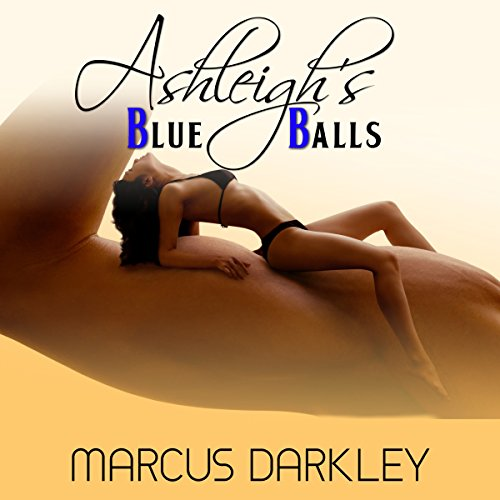 Ashleigh's Blue Balls audiobook cover art