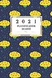 2021 Planificador Diario: Arte Floral Diario Planeación Semanal Año 2021 de Domingo a Sábado Planeación Oportuna Organízate Agenda Anual Año Nuevo ... Semanas Amarilla Color Académico Profesional