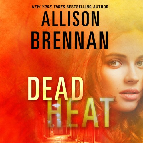Dead Heat Audiobook By Allison Brennan cover art