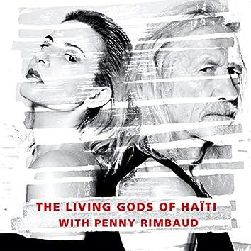 The Living Gods of Haiti: A Life Unsung