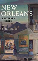 New Orleans: A Literary History