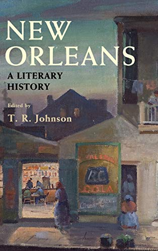 Compare Textbook Prices for New Orleans: A Literary History  ISBN 9781108498197 by Johnson, T. R.