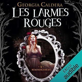 Réminiscences     Les Larmes Rouges 1              De :                                                                                                                                 Georgia Caldera                               Lu par :                                                                                                                                 Marine Royer                      Durée : 23 h et 42 min     4 notations     Global 4,8