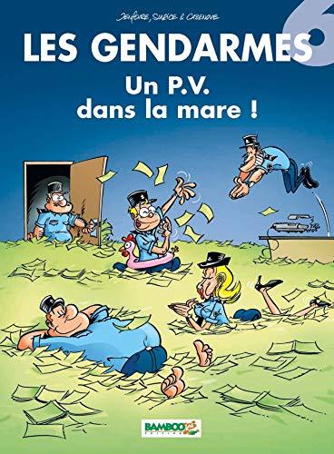 Les Gendarmes, tome 6 : Un PV dans la mare !