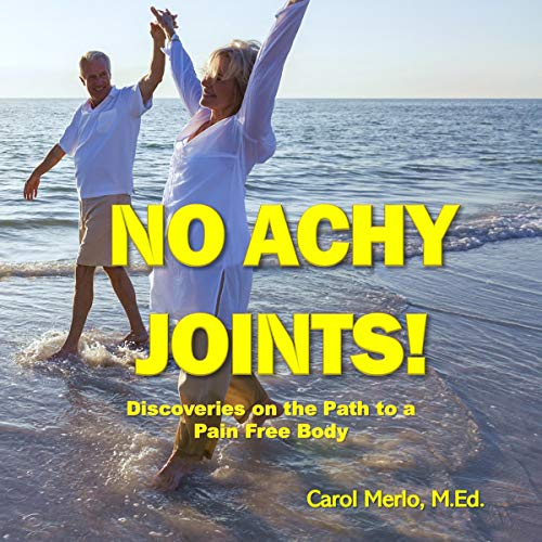 No Achy Joints! audiobook cover art