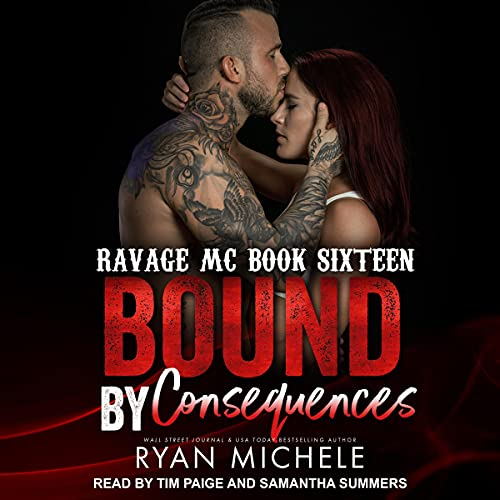 Bound by Consequences: Ravage MC Bound Series, Book 7
