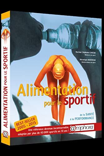 Alimentation pour le sportif - De la santé à la...