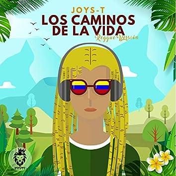 Los Caminos de la Vida (Versión Reggae)