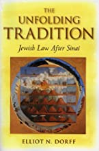 The Unfolding Tradition: Jewish Law After Sinai