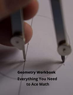 Geometry Workbook: Everything You Need to Ace Math